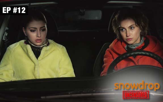 Snowdrop Uncensored - Episode 12 - Sept 12, 2017 - Full Episode