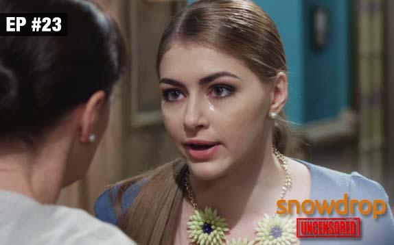 Snowdrop Uncensored - Episode 23 - Sept 18, 2017 - Full Episode