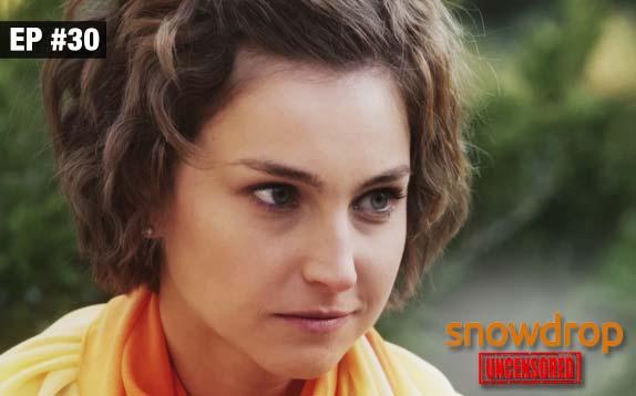 Snowdrop Uncensored - Episode 30 - Sept 21, 2017 - Full Episode