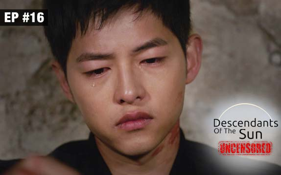 Descendants Of The Sun Uncensored Ep 16 31st August 2017