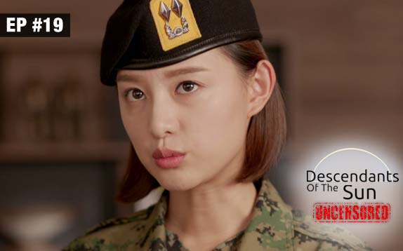 Descendants Of The Sun Uncensored Ep 19 4th September 2017