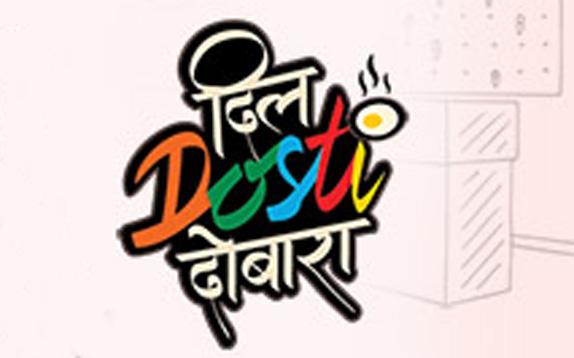 Dil Dosti Dobara | Starts 18th February, Mon - Sat 10.30 PM