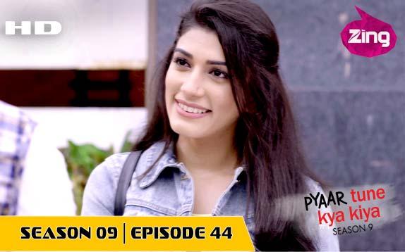 Pyaar Tune Kya Kiya - Season 09 - Episode 44 - Sept 15, 2017 - Full Episode