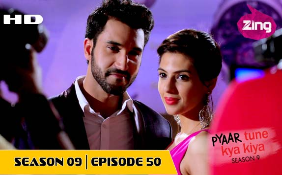Pyaar Tune Kya Kiya - Season 09 - Episode 50 - Nov 10, 2017 - Full Episode