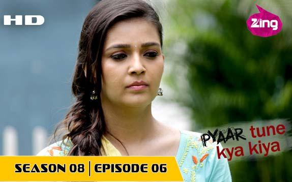 Pyaar Tune Kya Kiya - Season 08 - Episode 06 - Aug 05, 2016 - Full Episode