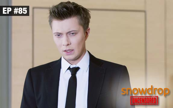 Snowdrop Uncensored - Episode 85 - Oct 19, 2017 - Full Episode