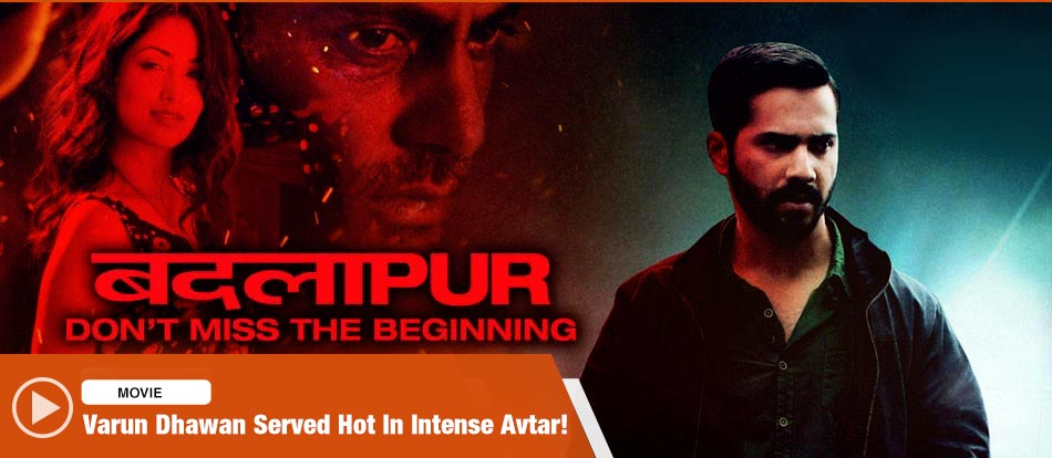 badlapur full movie online