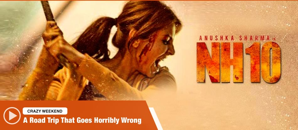 NH10 (2015) Full Movie Watch Online Free
