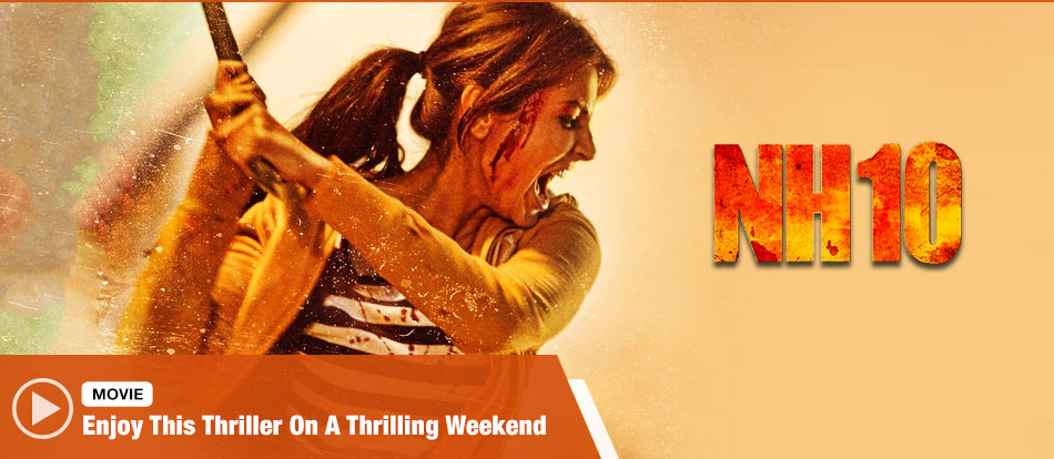 NH10 Full Movie Online Watch Free Download in Hindi