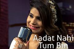 Aadat Nahi Tum Bin-Jyotica Tangri
