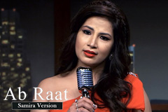 Ab Raat - Samira Version