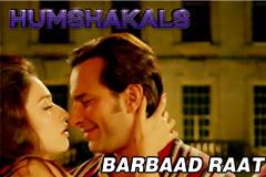 Barbaad Raat