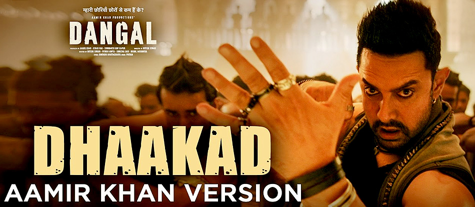 Dhaakad - Aamir Khan Version