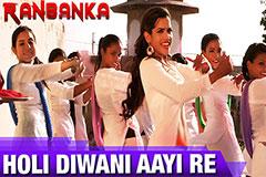Holi Diwani Aayi Re