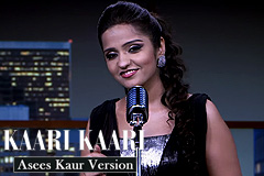 Kaari Kaari - Asees Kaur Version