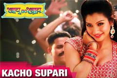 Kachho Supari