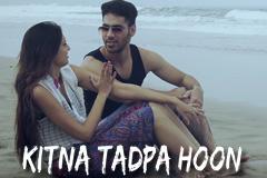 Kitna Tadpa Hoon