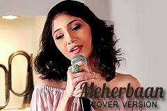Meherbaan Cover Version - Shriya Pareek