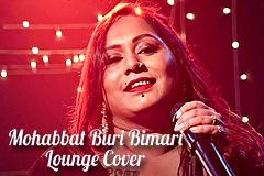 Mohabbat Buri Bimari Lounge Cover