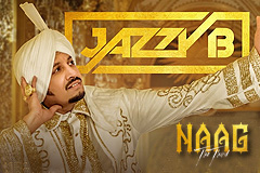 Musical Album 'Naag The Third' Sung By Jazzy B