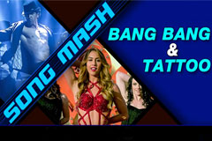 New Bang Bang and Tattoo Song Mash Up