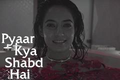 Pyaar Kya Shabd Hai