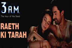 Raeth Ki Tarah