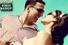 Rustom Songs Mashup - Dj Notorious