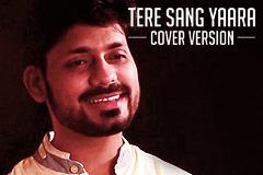 Tere Sang Yaara - Cover Version - Prashant Muzumdar