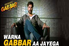 Warna Gabbar Aa Jayega