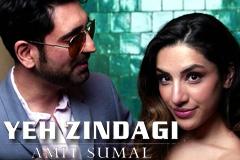 Yeh Zindagi - Amit Sumal