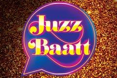 Juzz Baatt