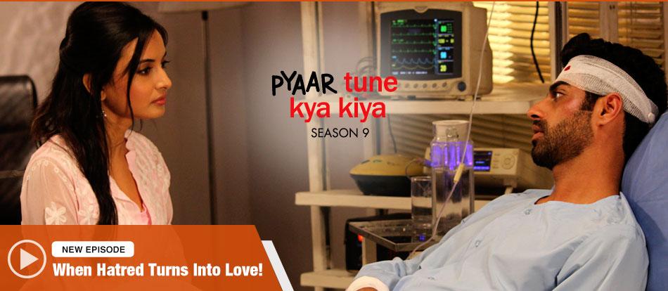 Pyaar Tune Kya Kiya - Season 09