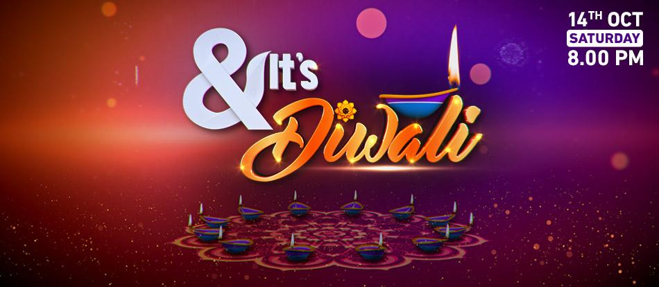 & It's Diwali 2017