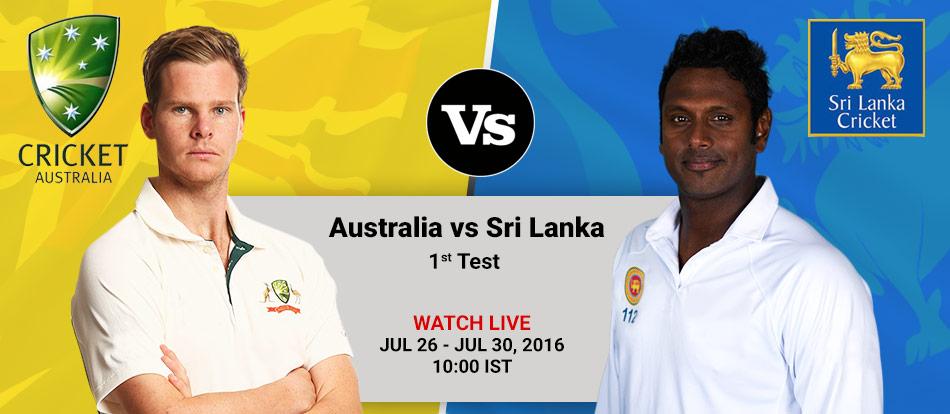 Australia vs Sri Lanka 2016 1st Test Live Streaming