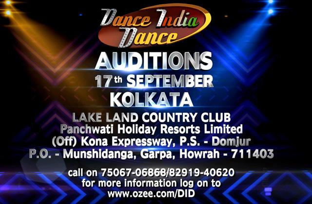 Dance India Dance - Auditions | 17th September, at Kolkata