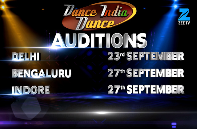 Dance India Dance - Auditions | Delhi, Bangaluru & Indore