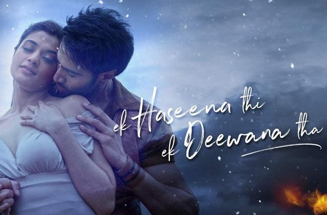 Ek Haseena Thi Ek Deewana Tha: Movie Review
