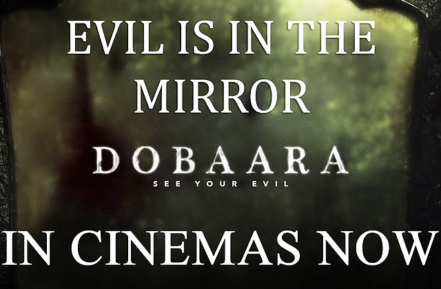 Evil Is In The Mirror - Dobaara | In Cinemas Now