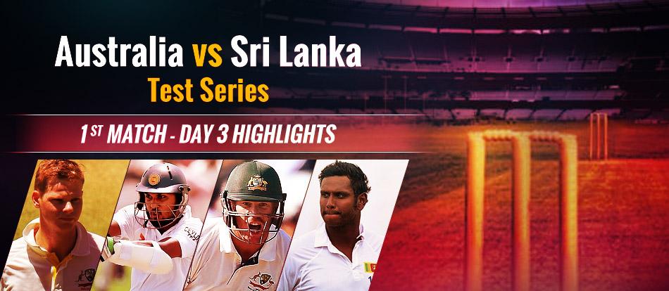 Highlights - Day 3 | Australia vs Sri Lanka 2016 | 1st Test Match