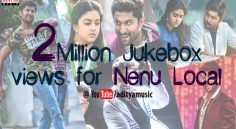 Nenu Local Juke Box Crosses 2 Million Views
