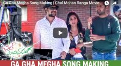 Ga Gha Megha Song Making – Chal Mohan Ranga Movie