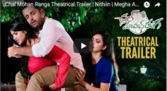 Nithiin 'Chal Mohan Ranga' Trailer Mesmerizing All Over
