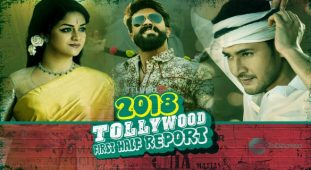 Tollywood First Half Box Office Report 2018