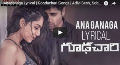 Adivi Sesh 'Goodhachari' First Single Anaganaga Lyrical Video Is Released