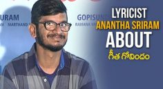 Lyricist Ananth Sriram About 'GeethaGovindam'