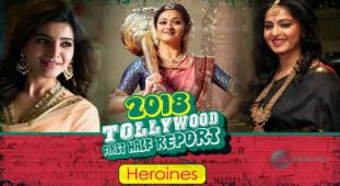 Tollywood First Half Reports 2018 – Heroines