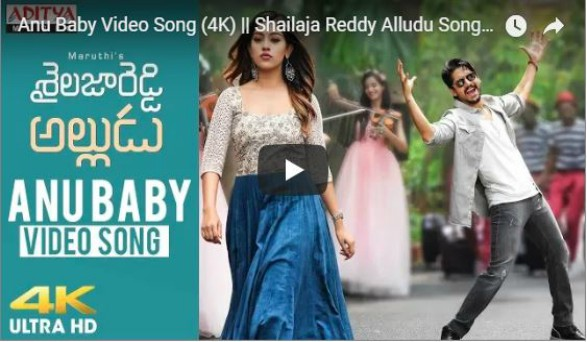 'Anu Baby' Video Song From 'Shailaja Reddy Alludu'