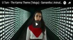 Samantha 'U Turn' The Karma Theme Song Is Just Outstanding