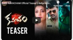 Bellamkonda Srinivas 'Kavacham' Teaser Released